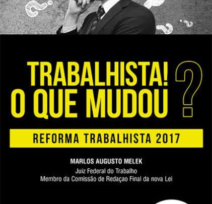 JUIZ FEDERAL DO TRABALHO FARÁ PALESTRA  NESTA QUINTA-FEIRA, SOBRE REFORMA TRABALHISTA