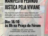 Manifesto pedindo justiça pela morte da Viviane acontece neste domingo na praça do fórum